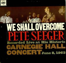"""12"""" LP Pete Seeger We Shall Overcome Recorded Live At His Historic"""