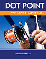 VCE Physics Units 3-4 Dot Point