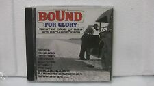 BOUND FOR GLORY BEST OF BLUE GRASS AND EARLY AMERICANA                     CD470