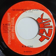 BB KING: I'M CRACKING UP OVER YOU / POWER HOUSE rare DJ KENT blues 45 VG+