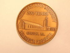 200th anniversary Bronze medal fro Himmel's Church, Rebuck, PA