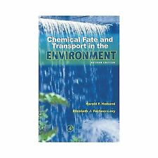 Chemical Fate and Transport in the Environment by Harold F. Hemond and...