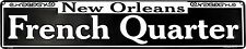 """New Orleans French Quarter 24"""" x 5"""" Embossed Metal Street Sign"""