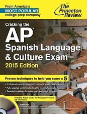 Cracking the AP Spanish Language & Culture Exam with Audio CD, 2015 Edition (Col