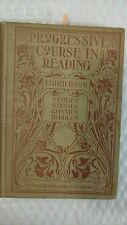 Progressive Course in Reading: Third Book: Stories - Studies - 1900  by George I