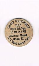 Vintage Wooden Nickel Calder Collectibles Bachman Market Dallas Texas