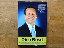 SIGNED Dino Rossi: Lessons in Leadership 1st Ed F/F Free Shipping