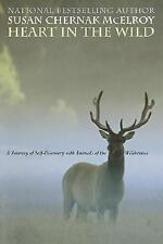 Heart in the Wild: A Journey of Self-Discovery with Animals of the Wil-ExLibrary