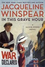 In This Grave Hour:Maisie Dobbs by Jacqueline Winspear {Hardcover} March 14,2017