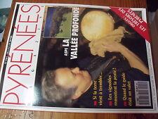 µ? revue Pyrenees Magazine n°12 Aspe Orgues Activité sismique Vignoble Sauvetage