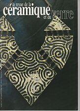 La revue de la céramique et du verre N°36 septembre-octobre 1987 Bijoux de terre