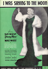 """GO WEST YOUNG MAN Sheet Music """"I Was Saying To The Moon"""" Mae West"""