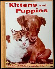 KITTENS & PUPPIES ~Vintage Children's McNally Elf Book RARE Cloth/Library Bound