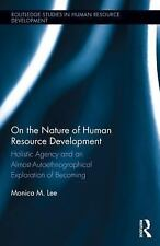 Routledge Studies in Human Resource Development: The Nature of Human Resource...
