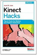 Kinect Hacks: Creative Coding Techniques for Motion and Pattern Detection by...