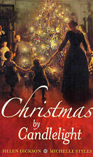 Christmas by Candlelight: WITH Wicked Pleasures AND A Christmas Wedding Wager, H