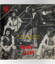 Mungo Jerry - You don't have to be in the army / We shall be free; Port