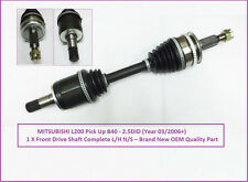 Mitsubishi L200 Pick Up B40 - 2.5DID Front Drive Shaft Complete L/H (03/2006+)