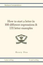 How to Start a Letter in 100 Different Expressions and 135 Letter Examples by...