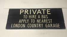 "London Linen Bus Blind 4/1974 36""- Private To Hire A Bus London Country Garage"