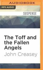 The Toff and the Fallen Angels by John Creasey (2016, MP3 CD, Unabridged)