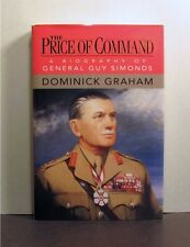 General Guy Simonds, Price of Command, World War II 2, Canada Military