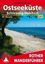 Ostseeküste Schleswig-Holstein / Rother Wanderführer