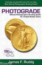 Photograde - Official Photographic Grading Guide for United States Coins 19th ED