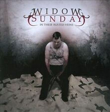 WIDOW SUNDAY-IN THESE RUSTED VEINS CD NEW