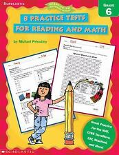 Ready-to-Go Reproducibles: 8 Practice Tests for Reading and Math, Grade 6 by...