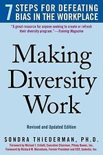 Making Diversity Work: 7 Steps for Defeating Bias in the Workplace, Thiederman,