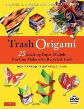 Trash Origami: 25 Exciting Paper Models You Can Make with Recycled Trash [Origam