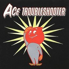 Ace Troubleshooter by Ace Troubleshooter CD 2000 BEC Recordings s/t self-titled