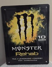 "MONSTER Rehab Tea + Lemonade + Energy metal sign 11"" x 8 1/4"""