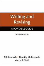 Writing and Revising : A Portable Guide by Dorothy M. Kennedy, Marcia F. Muth...