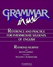 Grammar in Use : Reference and Practice for Intermediate Students of English