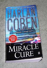 MIRACLE CURE by Harlan Coben ~ 2011 Paperback ~ 1st Edition 1st Printing