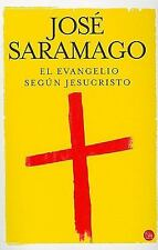 El Evangelio Segun Jesucristo / The Gospel According To Jesus Christ (Spanish Ed
