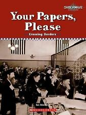 Your Papers, Please: Crossing Borders (Shockwave: Social Studies)-ExLibrary