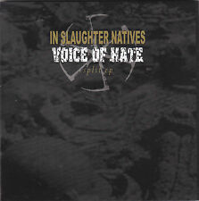 """IN SLAUGHTER NATIVES / VOICE OF HATE - split EP 7"""""""