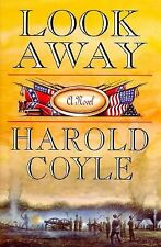 Look Away : A Novel by Harold Coyle (1995, Hardcover)