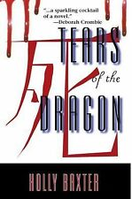 Elodie Browne Mysteries Ser.: Tears of the Dragon by Holly Baxter (2011,...