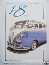 FANTASTIC COLOURFUL VW CAMPER JUST FOR YOU 18 TODAY 18TH BIRTHDAY GREETING CARD