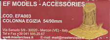 EF MODELS ACCESSORIES EFA003 - COLONNA EGIZIA - 54/90mm WHITE METAL KIT