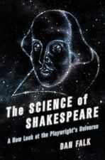 The Science of Shakespeare: A New Look at the Playwright's Universe-ExLibrary