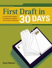 First Draft in 30 Days by Karen Wiesner 2005 Writing Reference Guide Paperback