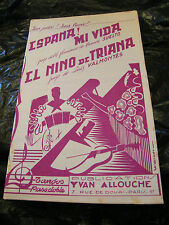 Partition Espana! Mi vida Suelto il nino de Triana  Music Sheet 1951