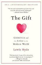 The Gift : Creativity and the Artist in the Modern World by Lewis Hyde (2007, Pa