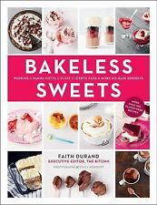 Bakeless Sweets: Pudding, Panna Cotta, Fluff, Icebox Cake, and More No-Bake Dess
