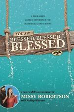 You Are Blessed, Blessed . . . Blessed: A Four-Week Guided Experience for Indivi